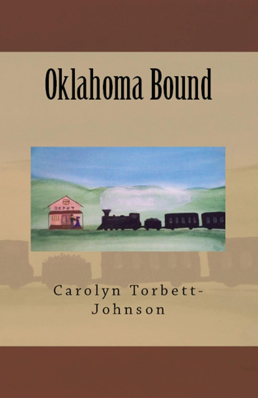 Carolyn Torbett-Johnson Oklahoma Bound цены