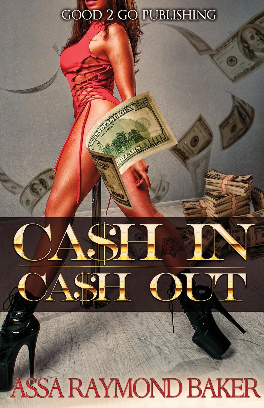 Raymond Baker Cash In, Cash Out who who sell out