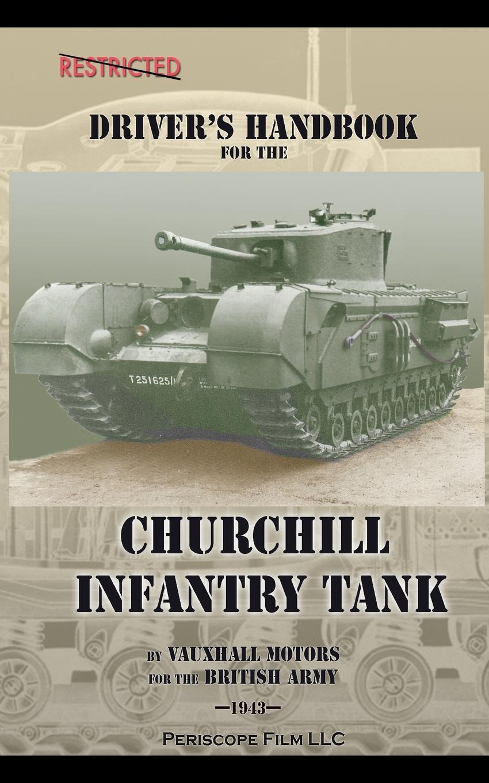 British Army, Vauxhall Motors Driver's Handbook for the Churchill Infantry Tank