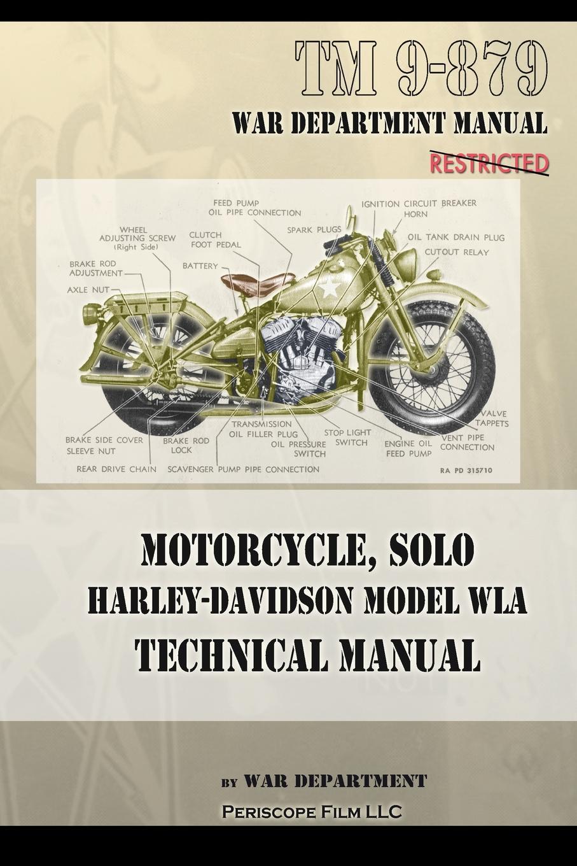 War Department Motorcycle, Solo Harley-Davidson Model WLA Technical Manual