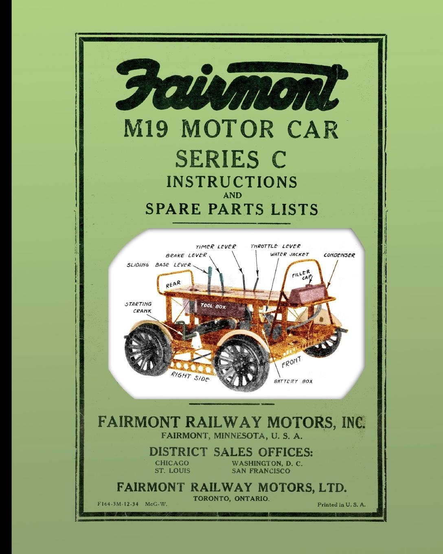 Fairmont Railway Motors Inc. Fairmont M19 Motor Car Series C. Instructions and Spare Parts Lists