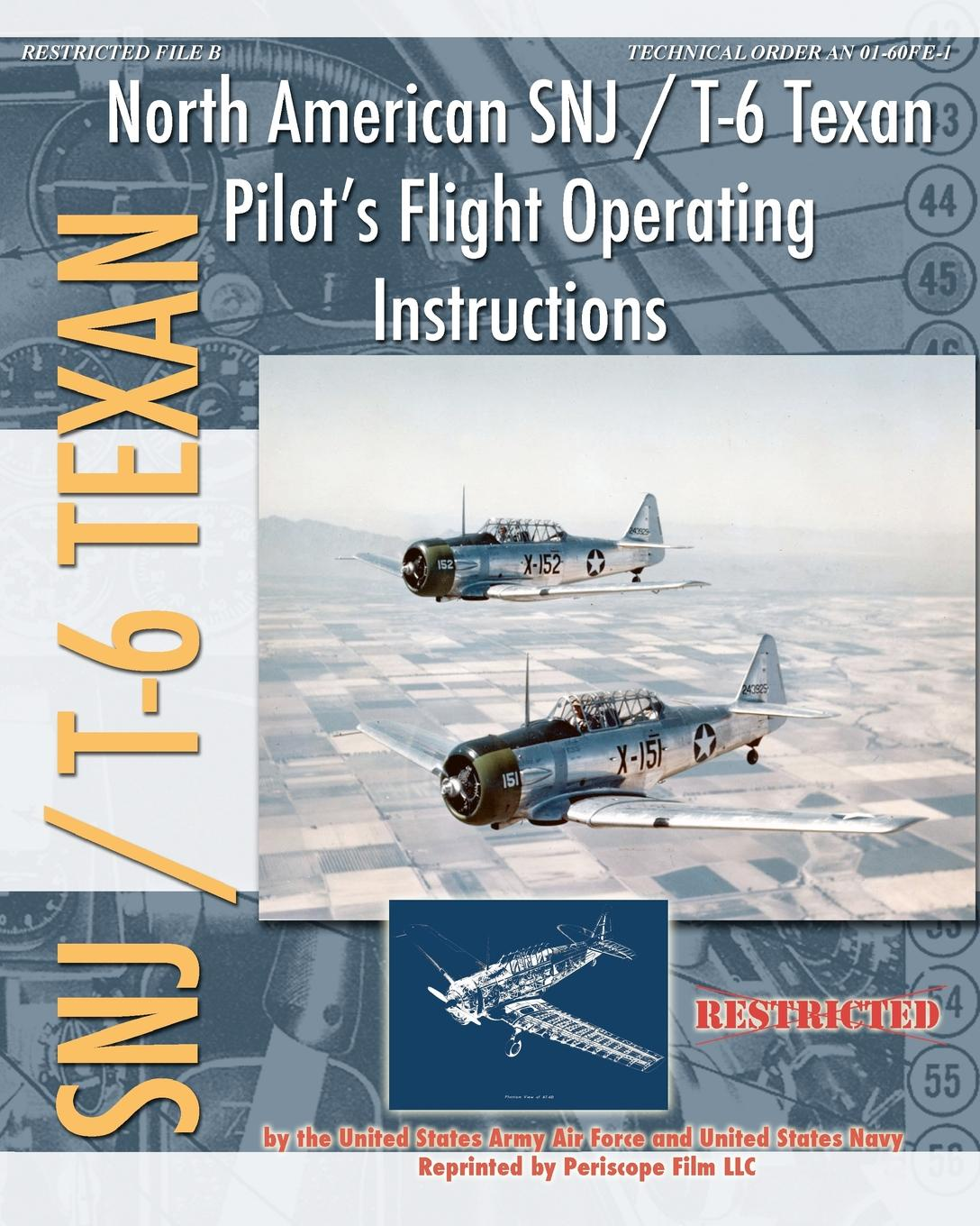 United States Navy, United States Army Air Forces North American SNJ / T-6 Texan Pilot's Flight Operating Instructions