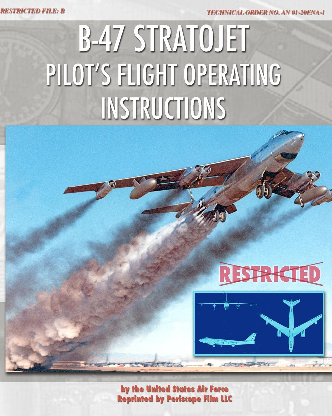 Фото - United States Air Force B-47 Stratojet Pilot's Flight Operating Instructions the b 52 s the b 52 s the best of cd