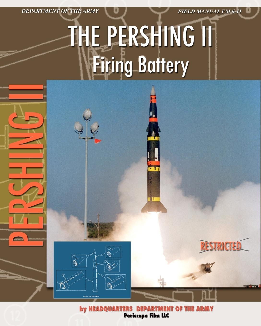 Headquarters Department of the Army The Pershing II Firing Battery diane pershing the wish