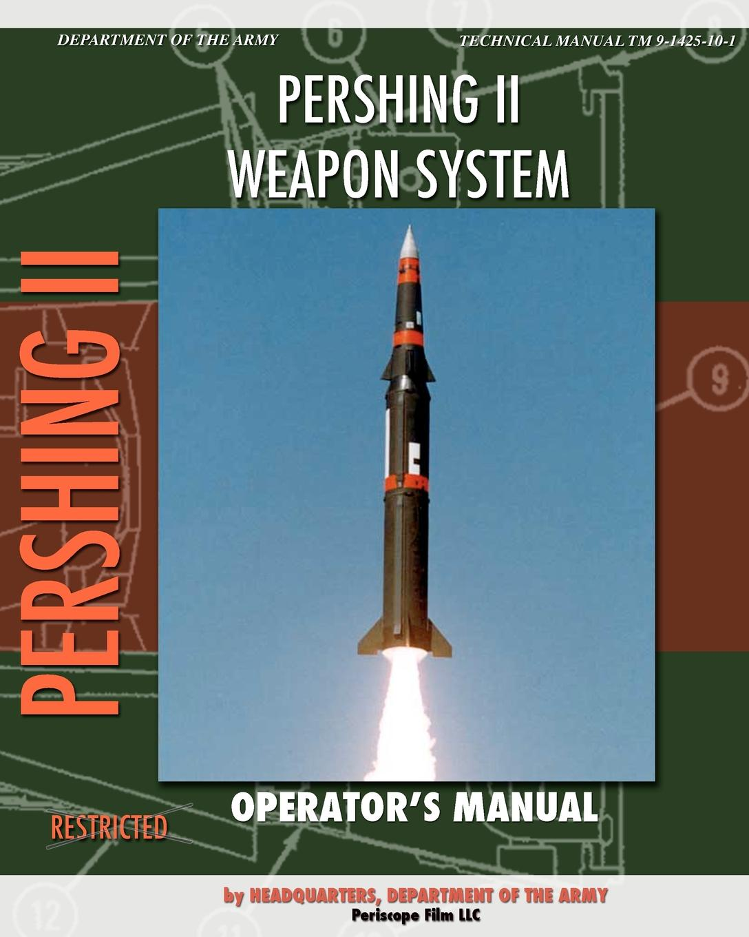 Headquarters Department of the Army Pershing II Weapon System Operator's Manual diane pershing the wish