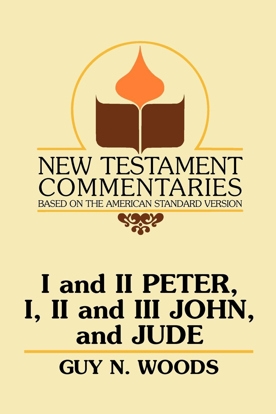 лучшая цена Guy N. Woods I and II Peter, I, II and III John, and Jude. A Commentary on the New Testament Epistles of Peter, John, and Jude