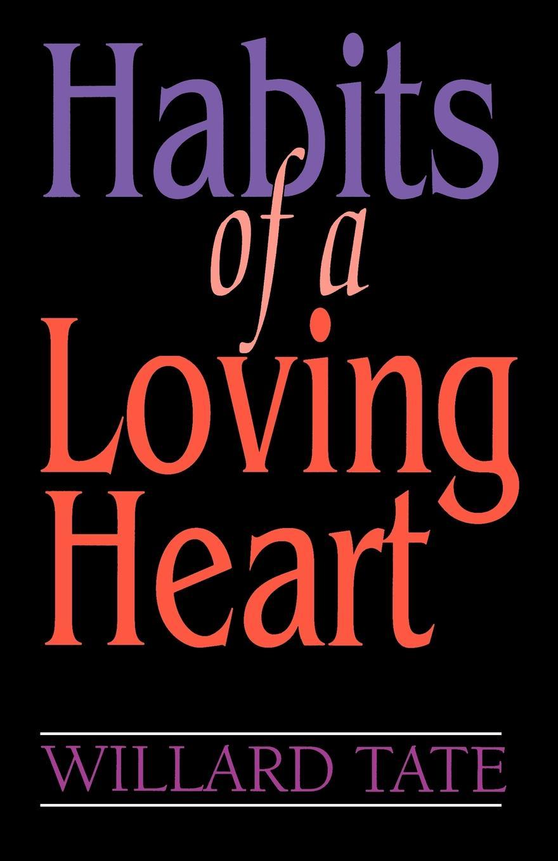 Willard Tate Habits Of A Loving Heart loving mother