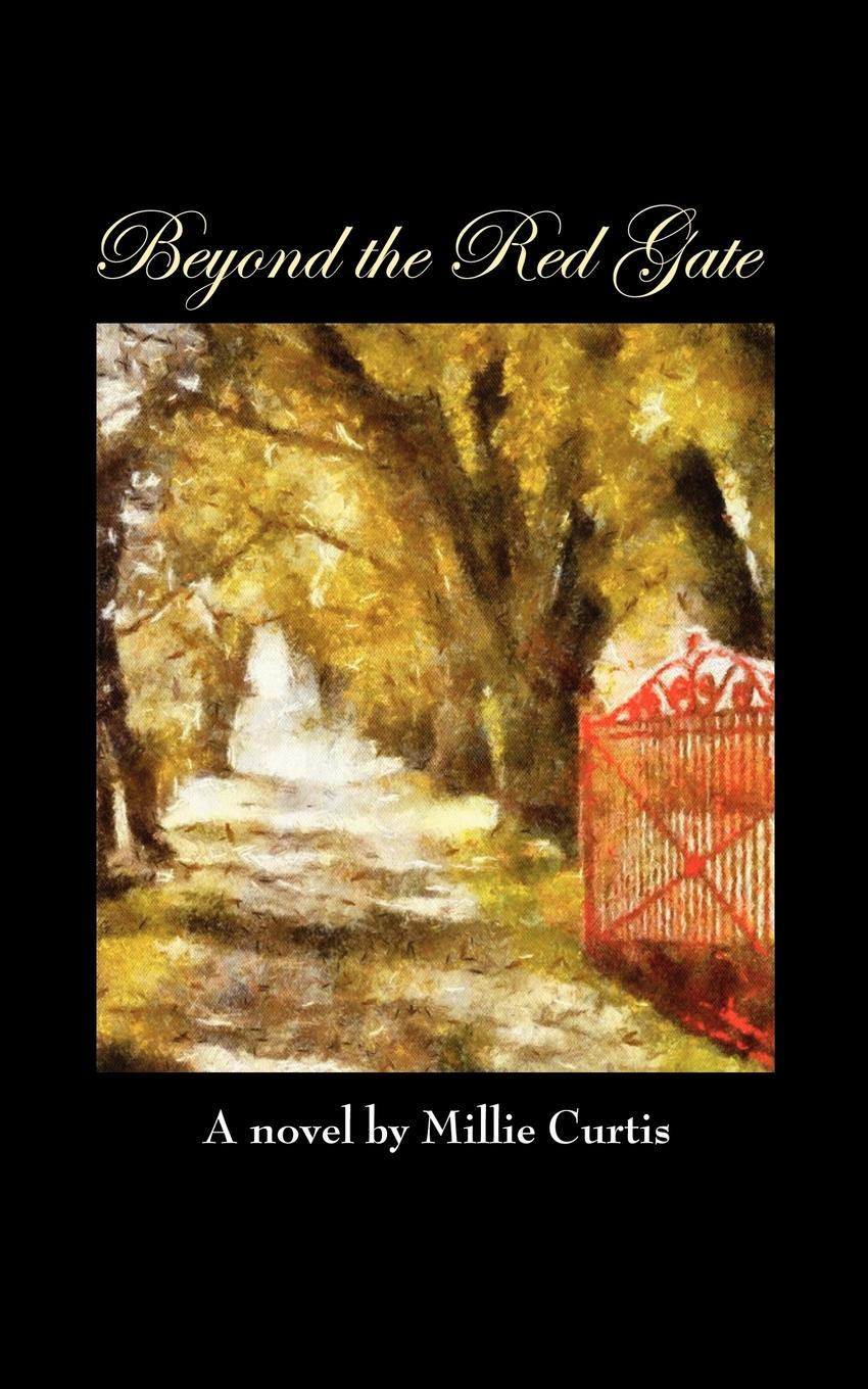Millie Curtis Beyond the Red Gate