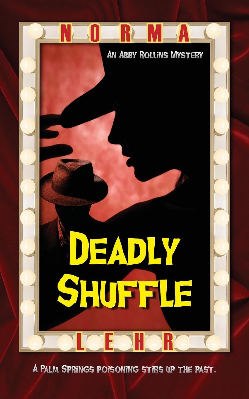 Norma Lehr Deadly Shuffle стоимость