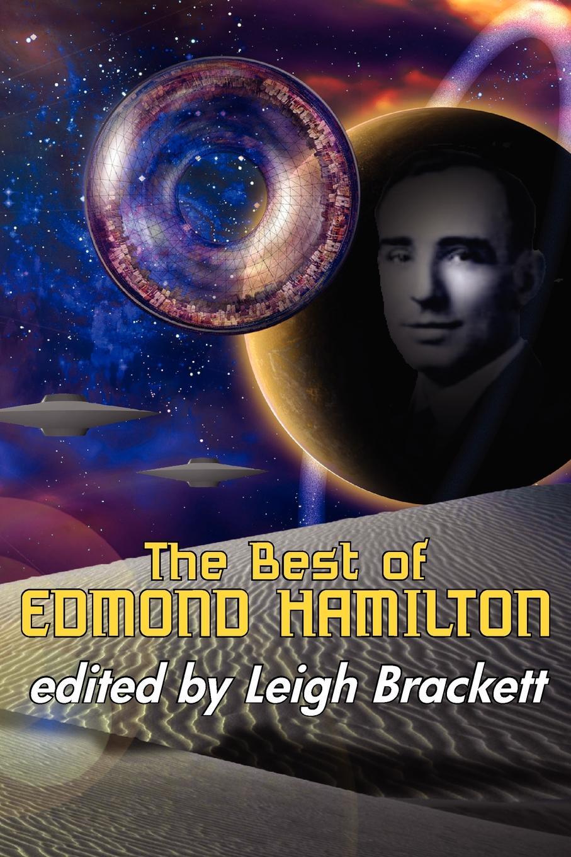 Edmond Hamilton The Best of Edmond Hamilton genet edmond charles war letters of edmond genet the first american aviator killed flying the stars and stripes