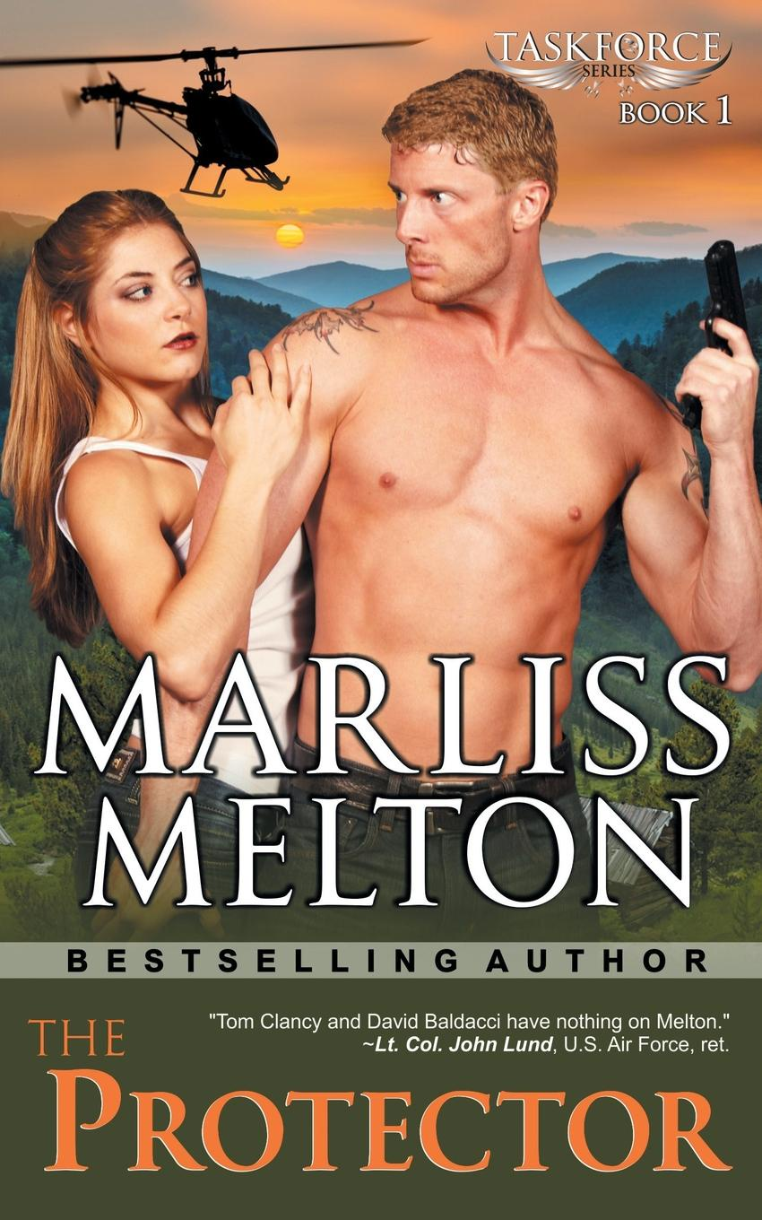 Marliss Melton The Protector (The Taskforce Series, Book 1) ike quebec blue and sentimental