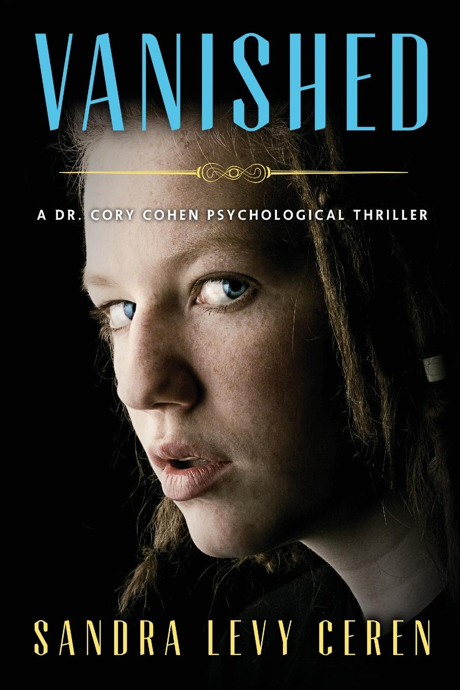 Фото - Sandra Levy Ceren Vanished. A Dr. Cory Cohen Psychological Thriller cory
