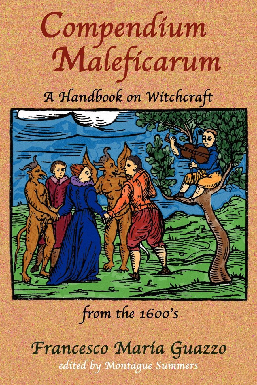 Francesco Maria Guazzo Compendium Maleficarum witchcraft witchcraft legend
