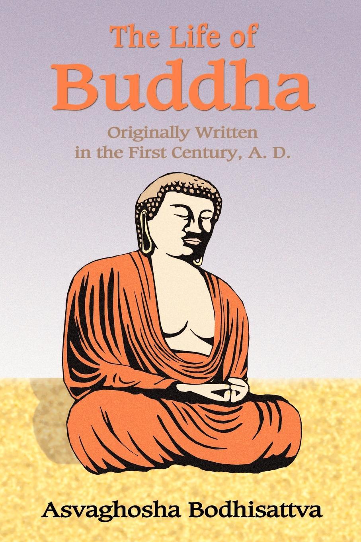 Asvaghosha, Samuel Beal The Life of Buddha