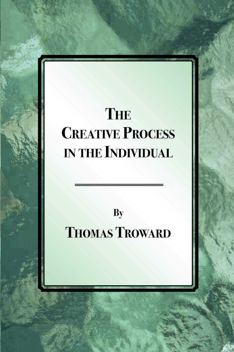 Thomas Troward The Creative Process in the Individual vijay mahajan the arab world unbound tapping into the power of 350 million consumers
