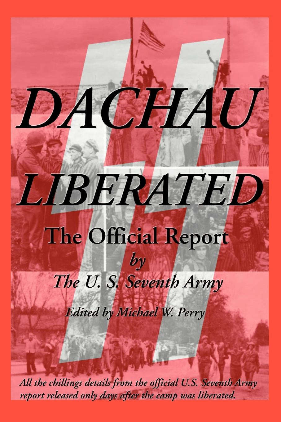 U S Seventh Army Dachau Liberated. The Official Report оправа seventh street seventh street se045dwcqyi4