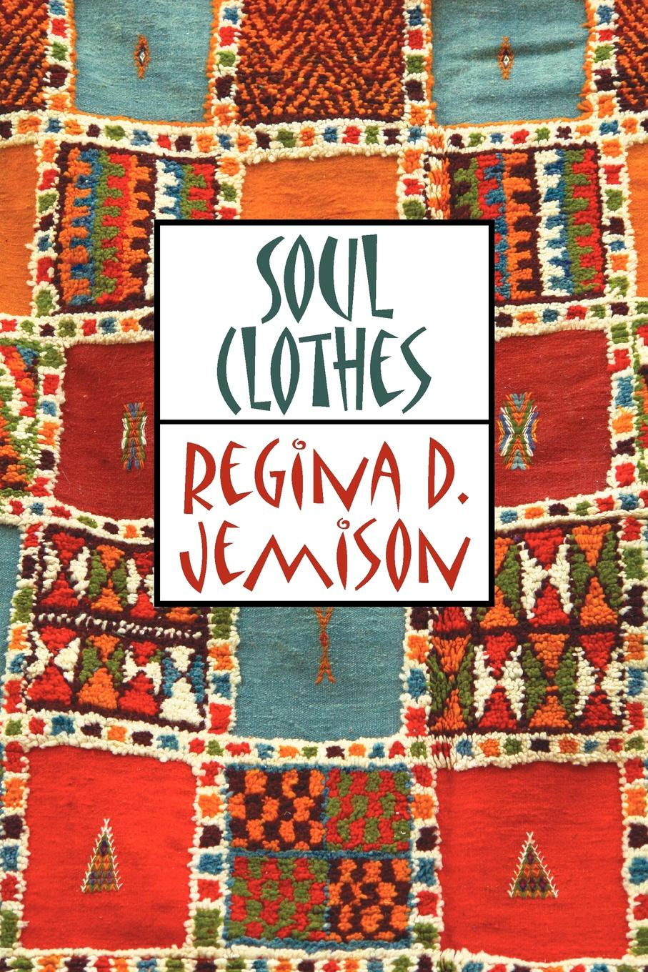 Regina D. Jemison Soul Clothes the soul of a chef