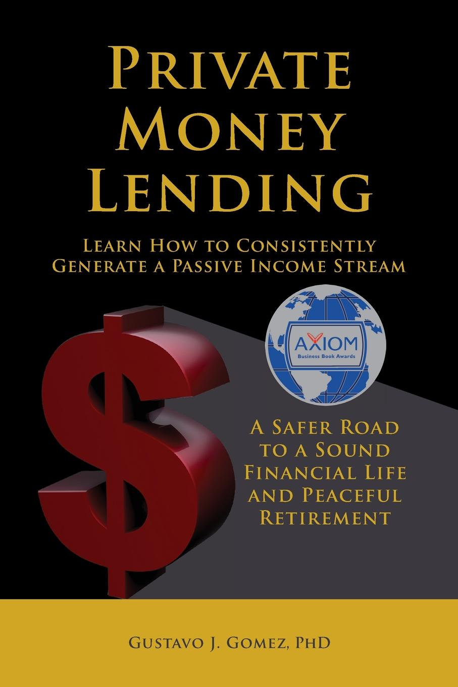 Gustavo J. Gomez Private Money Lending Learn How to Consistently Generate a Passive Income Stream jeffrey hirsch a the little book of stock market cycles