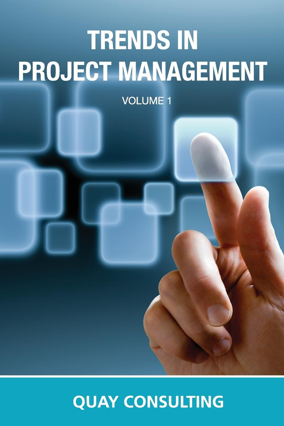 Quay Consulting Trends In Project Management mohamed msoroka project design and management knowledge and project management skills