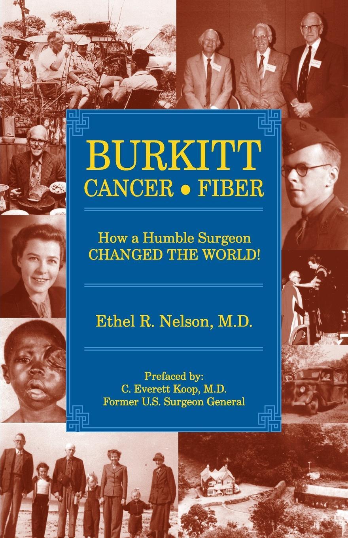 Ethel R. Nelson Burkitt Cancer Fiber dr daniel rosy the cancer directory