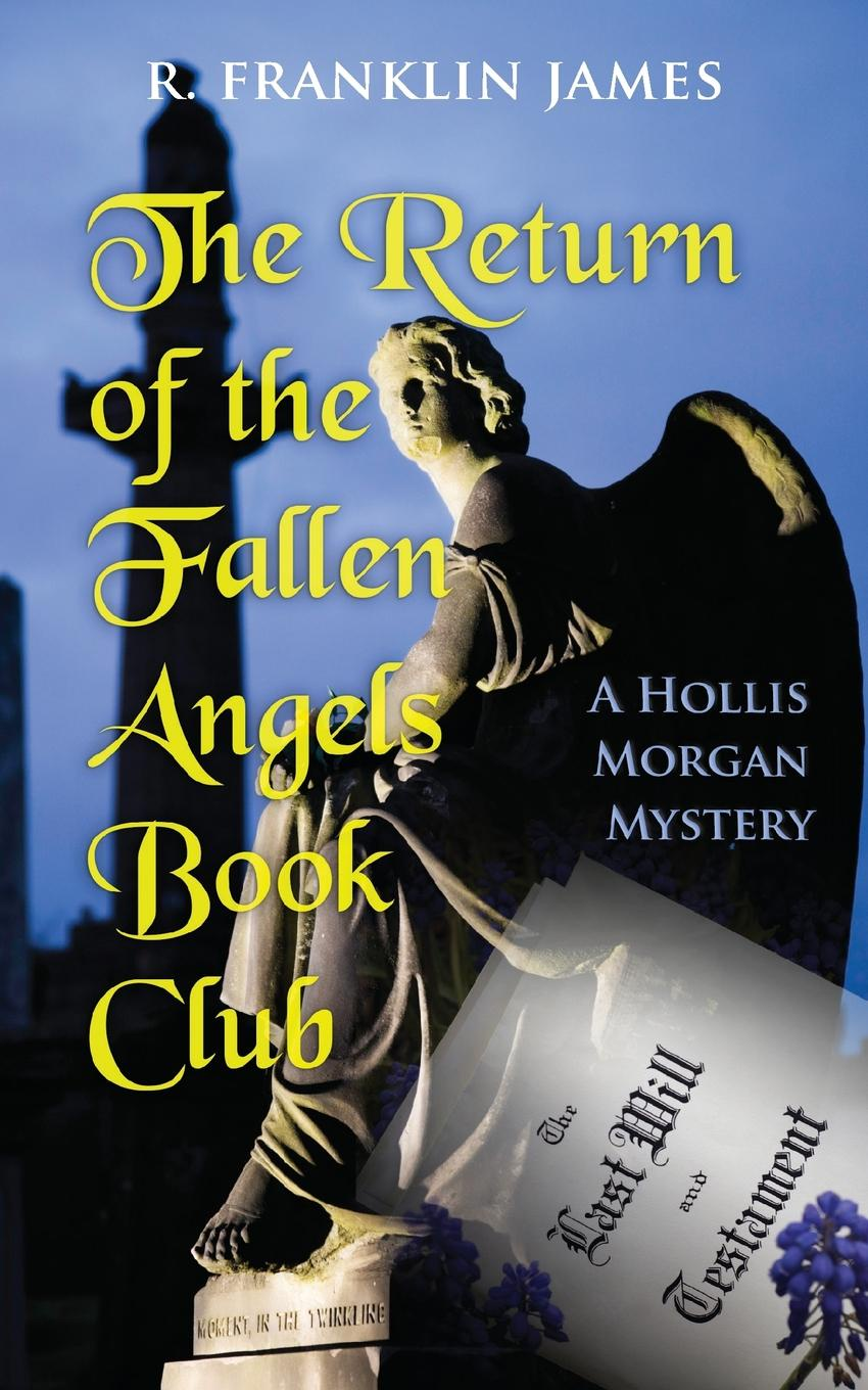 R. Franklin James The Return of the Fallen Angels Book Club