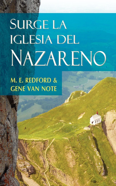 M. E. Redford, Gene van Note SURGE LA IGLESIA DEL NAZARENO (Spanish. Rise of the Church of the Nazarene) стоимость