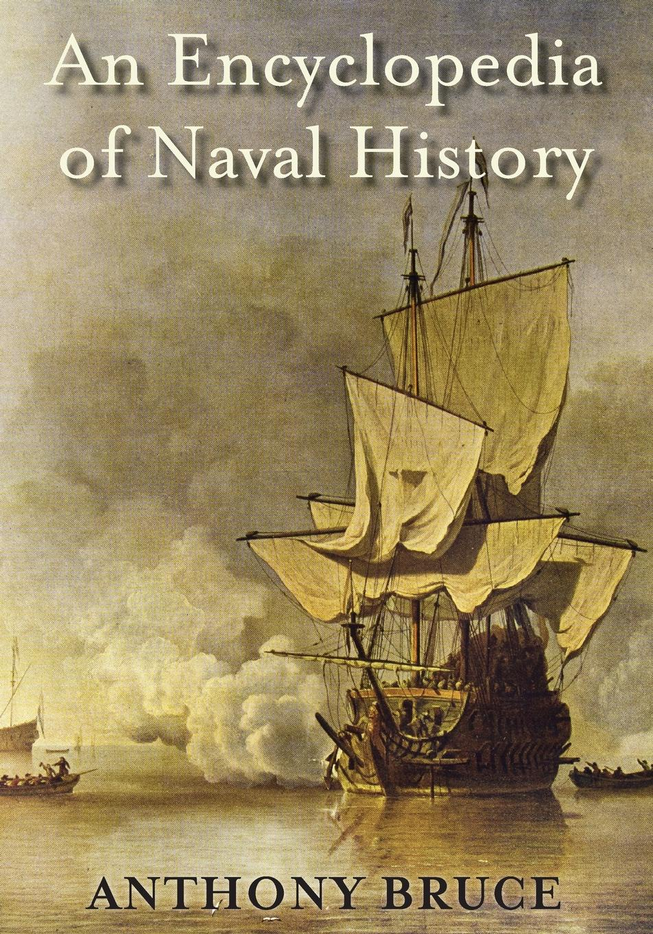 Anthony Bruce An Encyclopedia of Naval History charles richard tuttle the centennial northwest an illustrated history of the northwest being a full and complete civil political and military history of this great section of the united states from its earliest settlement to the present time