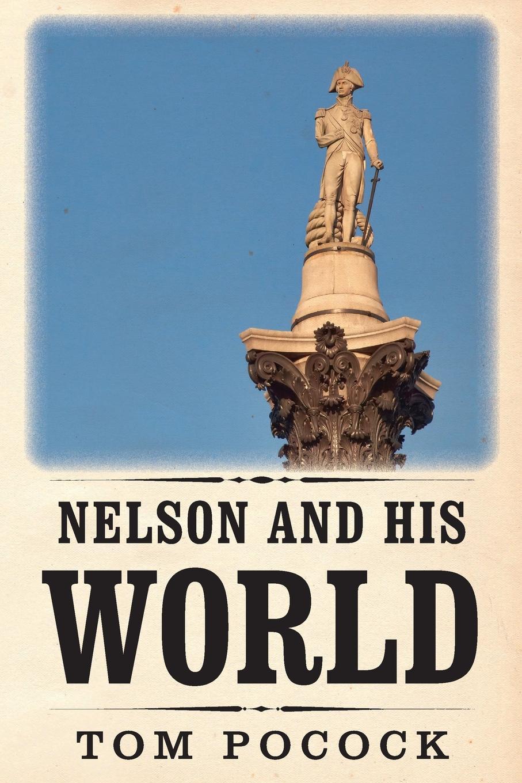 Tom Pocock Nelson and his World ileen bear nelson mandela a biography