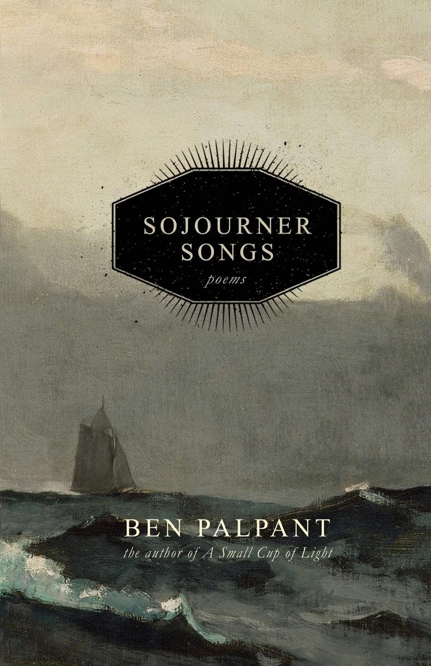 Ben T. Palpant Sojourner Songs. Poems seamus heaney and the adequacy of poetry