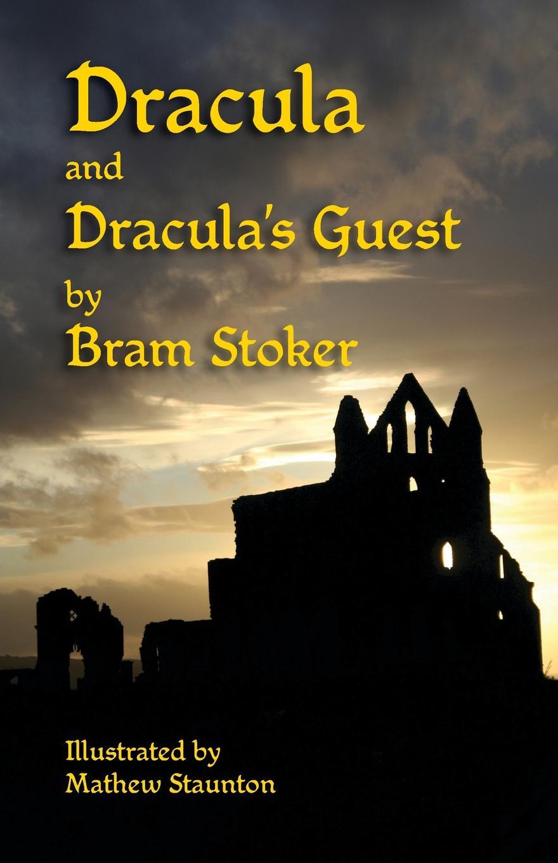 Bram Stoker Dracula and Dracula's Guest