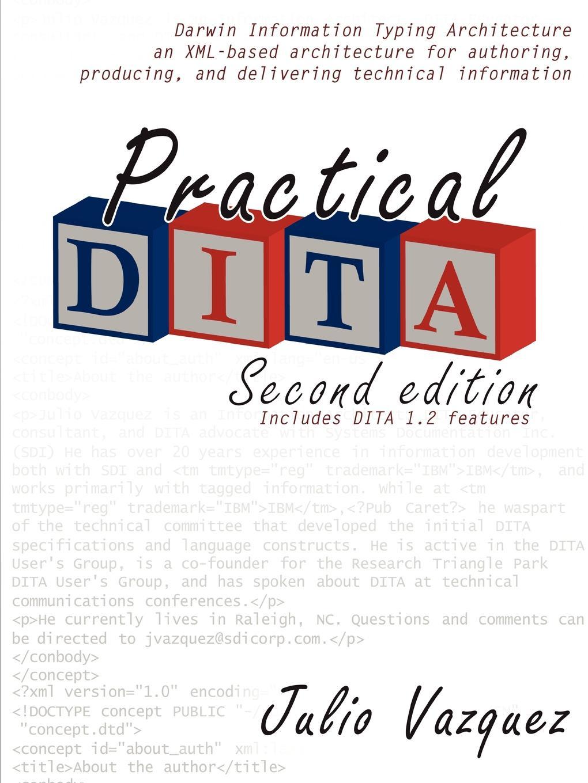 SDI Global Solutions, Julio Vazquez Practical DITA sissi closs dita the topic based xml standard a quick start
