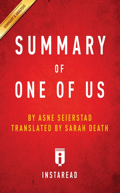 Instaread Summaries Summary of One Us. by Asne Seierstad . Includes Analysis