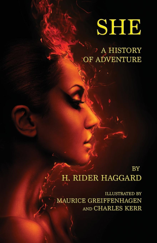 лучшая цена H Rider Haggard She. A History of Adventure