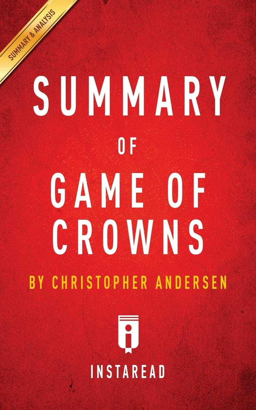 Instaread Summaries Summary of Game of Crowns by Christopher Andersen . Includes Analysis analysis of nifedipine microsphere