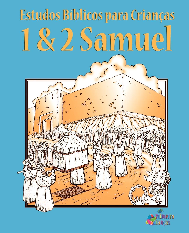 Publicações Crianças Primeiro Estudos Biblicos para Criancas. 1 & 2 Samuel (Portugues) roberta graziano counseling alimentar como motivar as pessoas a modificar os hábitos alimentares
