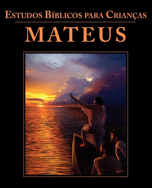 купить Estudos Biblicos para Criancas. Mateus (Portuguese: Bible Studies for Children: Matthew) по цене 927 рублей