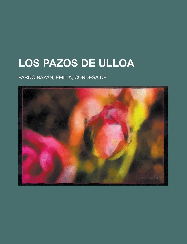 Emilia Pardo Bazan Los pazos de Ulloa