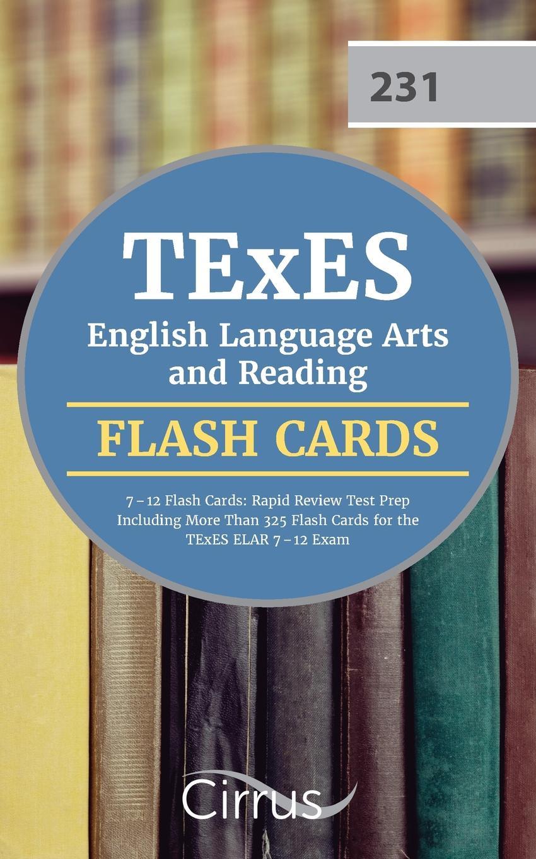 цены на TExES English Language Arts Team, Cirrus Test Prep TExES English Language Arts and Reading 7-12 Flash Cards. Rapid Review Test Prep Including More Than 325 Flash Cards for the TExES ELAR 7-12 Exam  в интернет-магазинах
