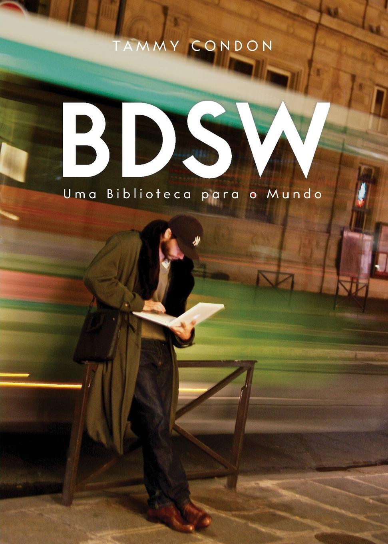 Tammy Condon BDSW. Uma Biblioteca para o Mundo kass thomas 7 passos para uma comunicacao efetiva
