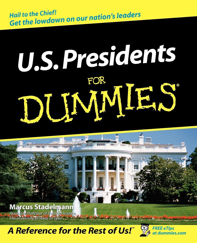 Stadelmann US Presidents For Dummies ingmar stadelmann berlin