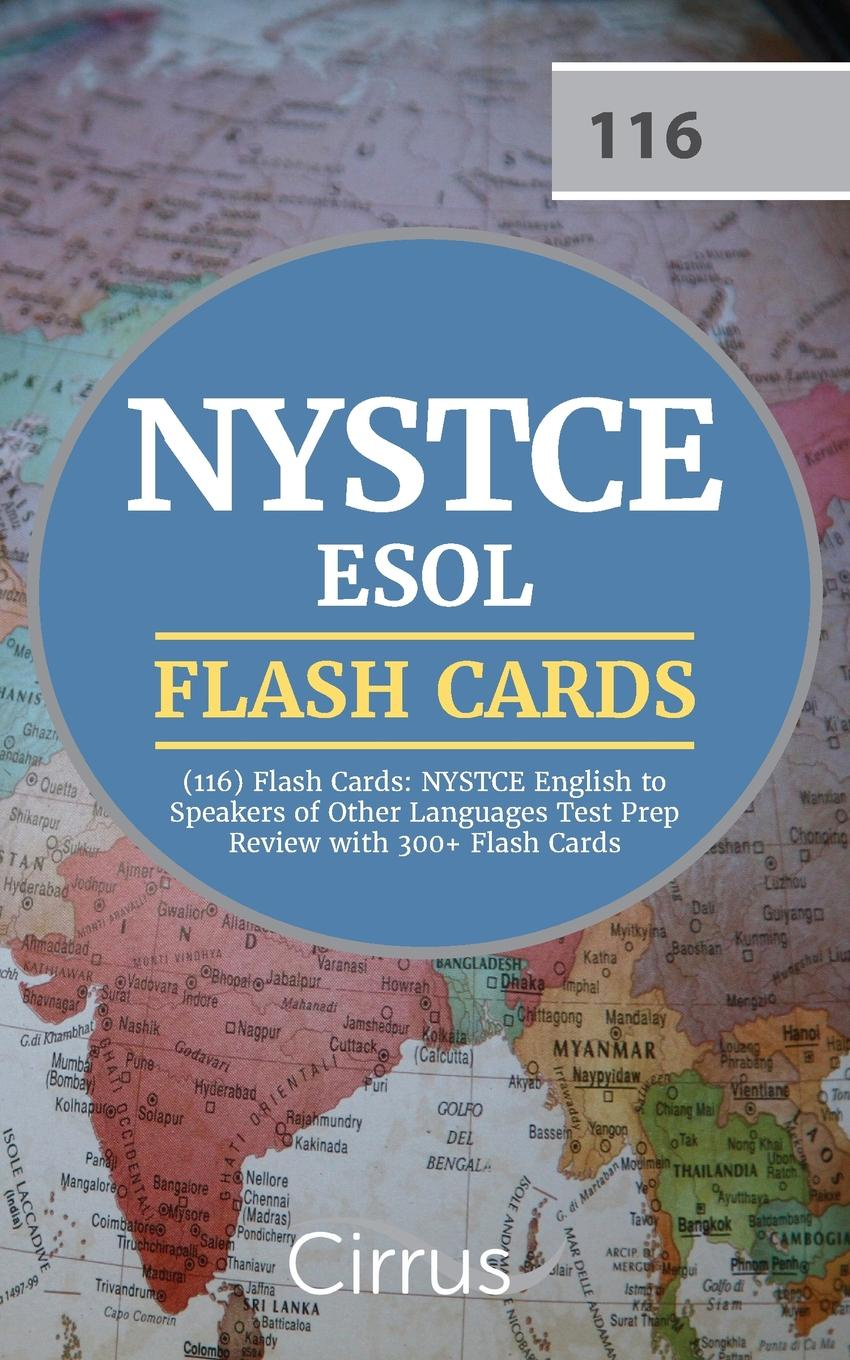 цены на NYSTCE ESOL Exam Prep Team NYSTCE ESOL (116) Flash Cards. NYSTCE English to Speakers of Other Languages Test Prep Review with 300+ Flash Cards  в интернет-магазинах