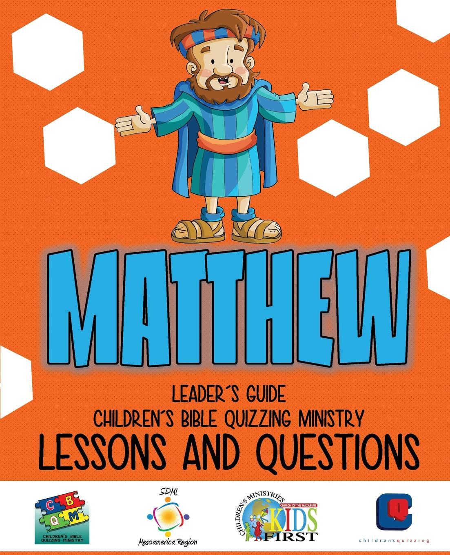 Children's Bible Quizzing - Lessons and Questions - MATTHEW estudos biblicos para criancas mateus portuguese bible studies for children matthew