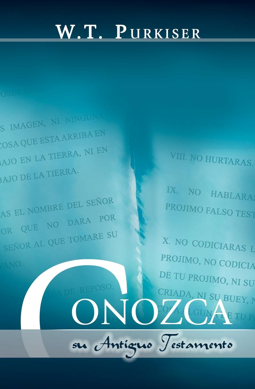 Ralph Earle CONOZCA SU ANTIGUO TESTAMENTO (Spanish. Know your Old Testament) estudos biblicos para criancas mateus portuguese bible studies for children matthew
