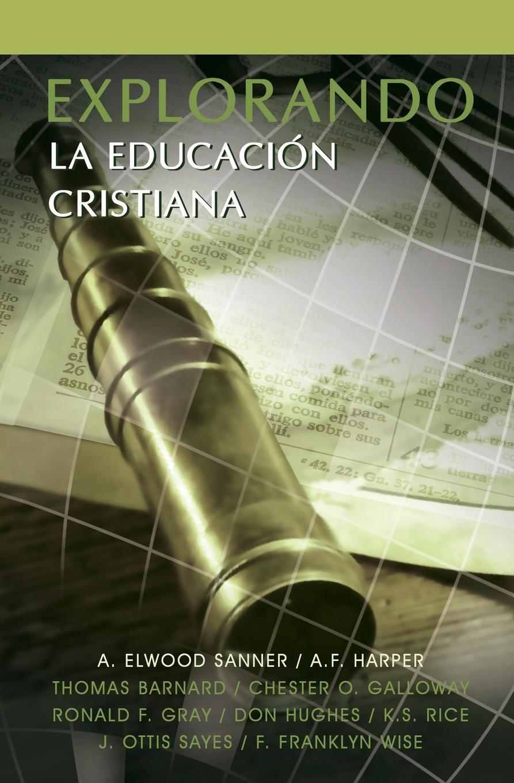 EXPLORANDO LA EDUCACION CRISTIANA gutiérrez huamaní oscar la educacion fisica gerontogogica en el peru