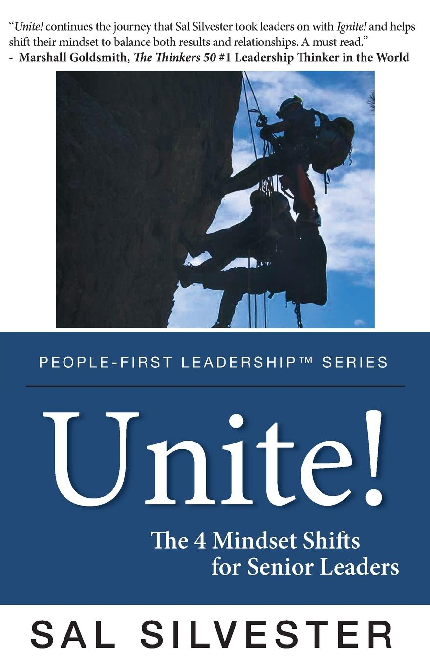 Sal Silvester Unite!. The 4 Mindset Shifts for Senior Leaders redia anderson trailblazers how top business leaders are accelerating results through inclusion and diversity