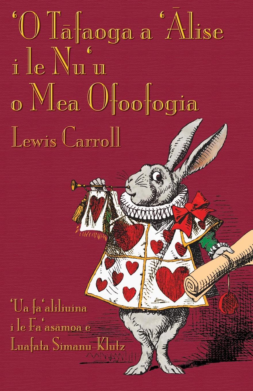 Фото - Lewis Carroll, Luafata Simanu-Klutz 'O Tafaoga a 'Alise i le Nu'u o Mea Ofoofogia. Alice's Adventures in Wonderland in Samoan new original cj1w od211 plc i o 16 output point 12 24vdc