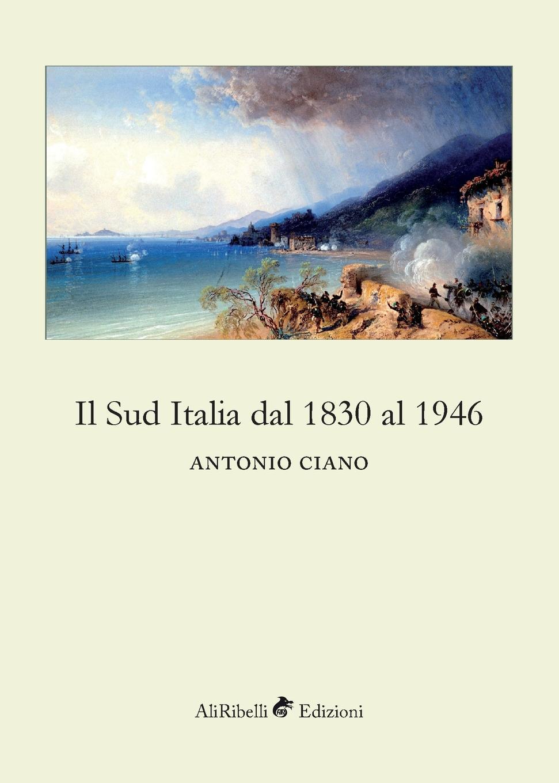 Antonio Ciano Il Sud Italia dal 1830 al 1946 giorgio giulini memorie spettanti alla storia al governo ed alla descrizione della citta e 5