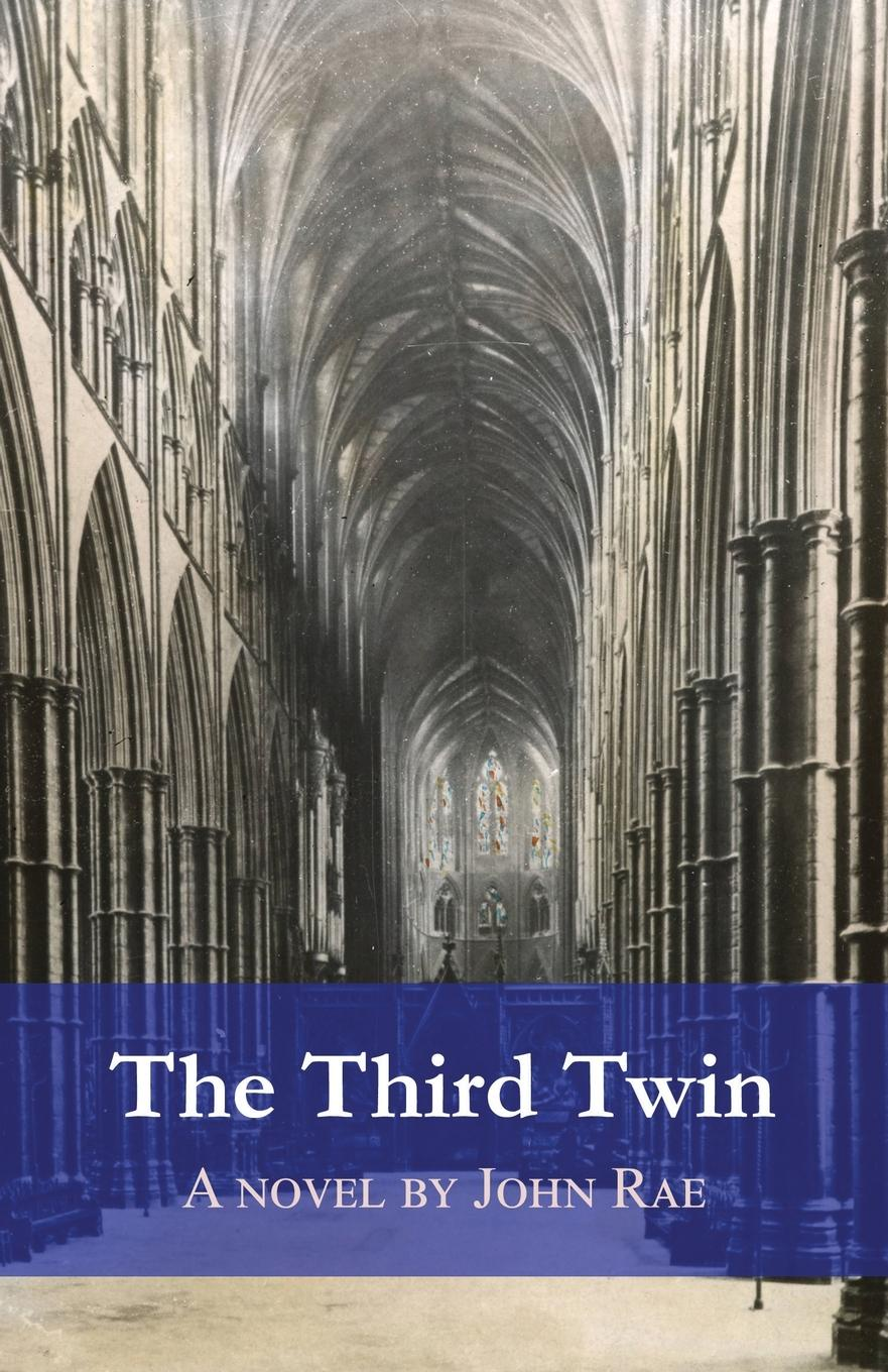 John Rae The Third Twin. A ghost story john rae the old boys network a headmaster s diaries 1972 1986