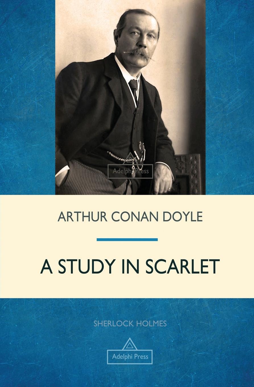 Arthur Conan Doyle A Study in Scarlet