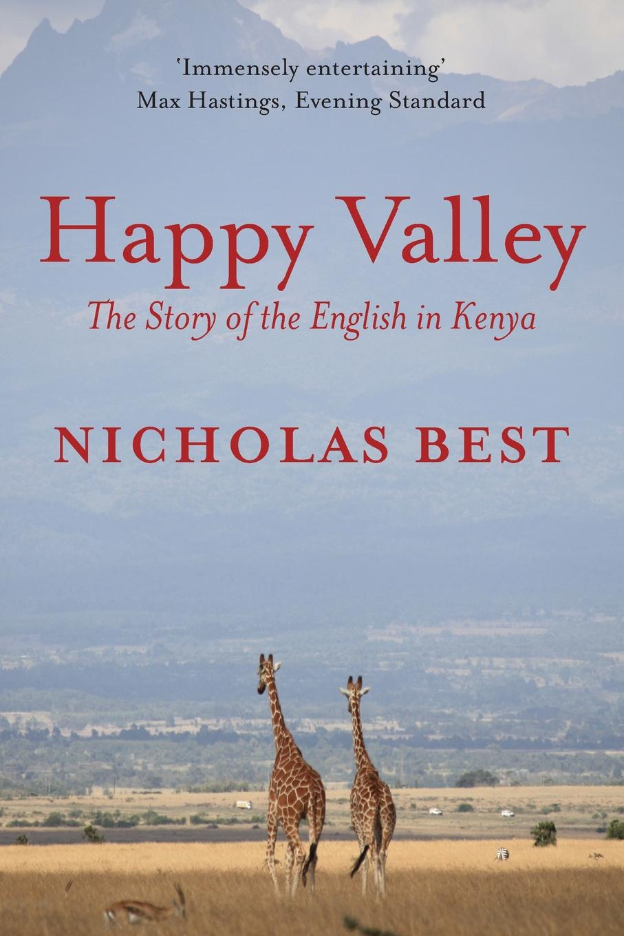 Nicholas Best Happy Valley